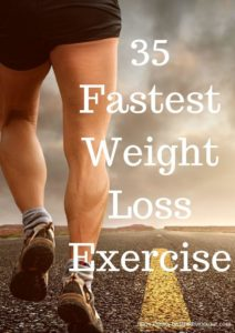 35 Fastest Weight Loss Exercise