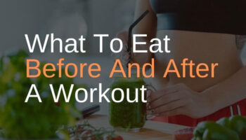 What to Eat Before and After a Workout – According to a Registered Dietitian
